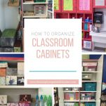 Classroom teachers can organize their classroom cabinets using the tips shared in this blog and video.