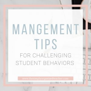 """Text overlay: """"Management Tips for Challenging Student Behaviors"""""""