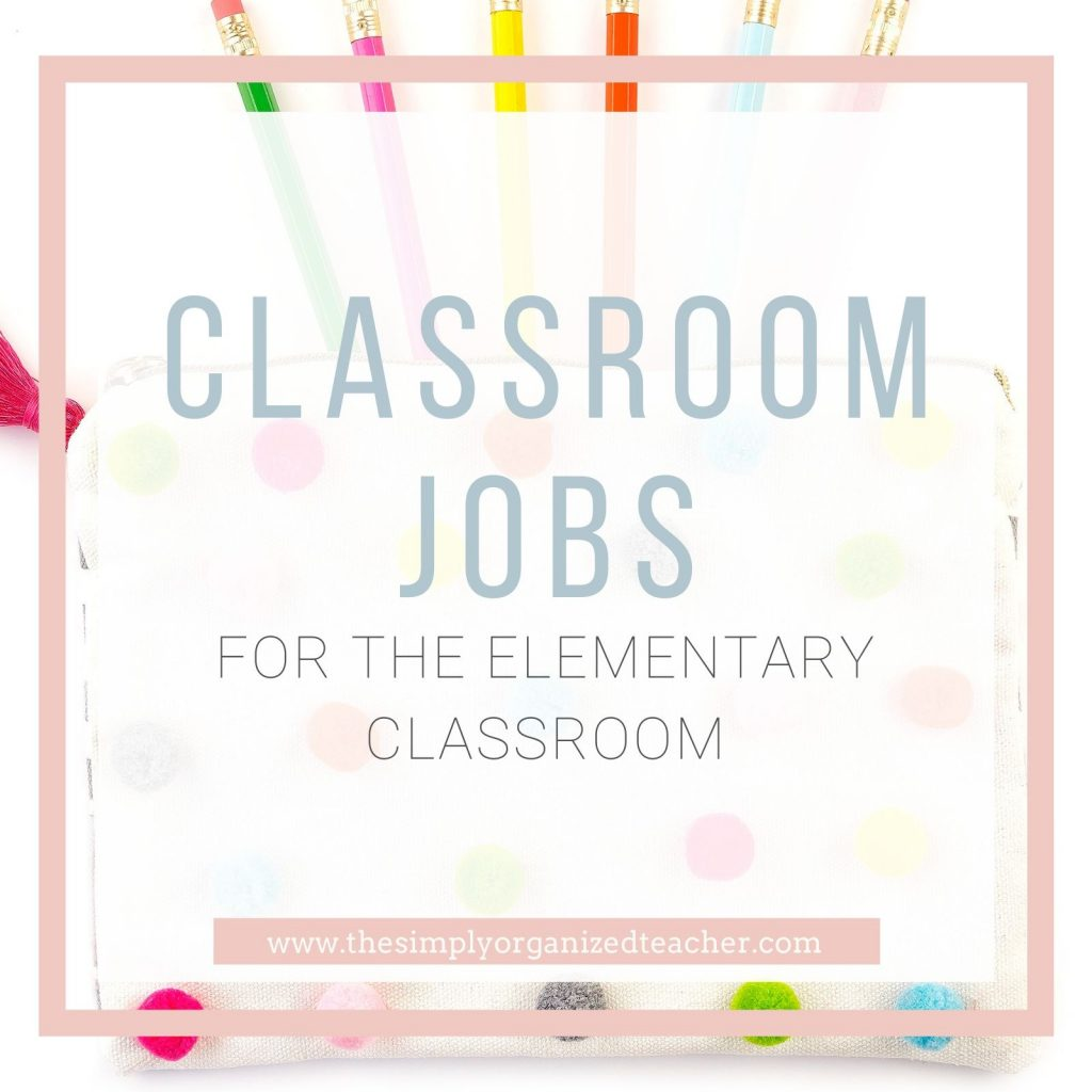 "Pencil bag with pencils coming out. Text overlay: ""Classroom Jobs for the Elementary Classroom."""