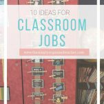 Utilize your student's in your classroom with this list of 10+ classroom jobs for the elementary classroom.