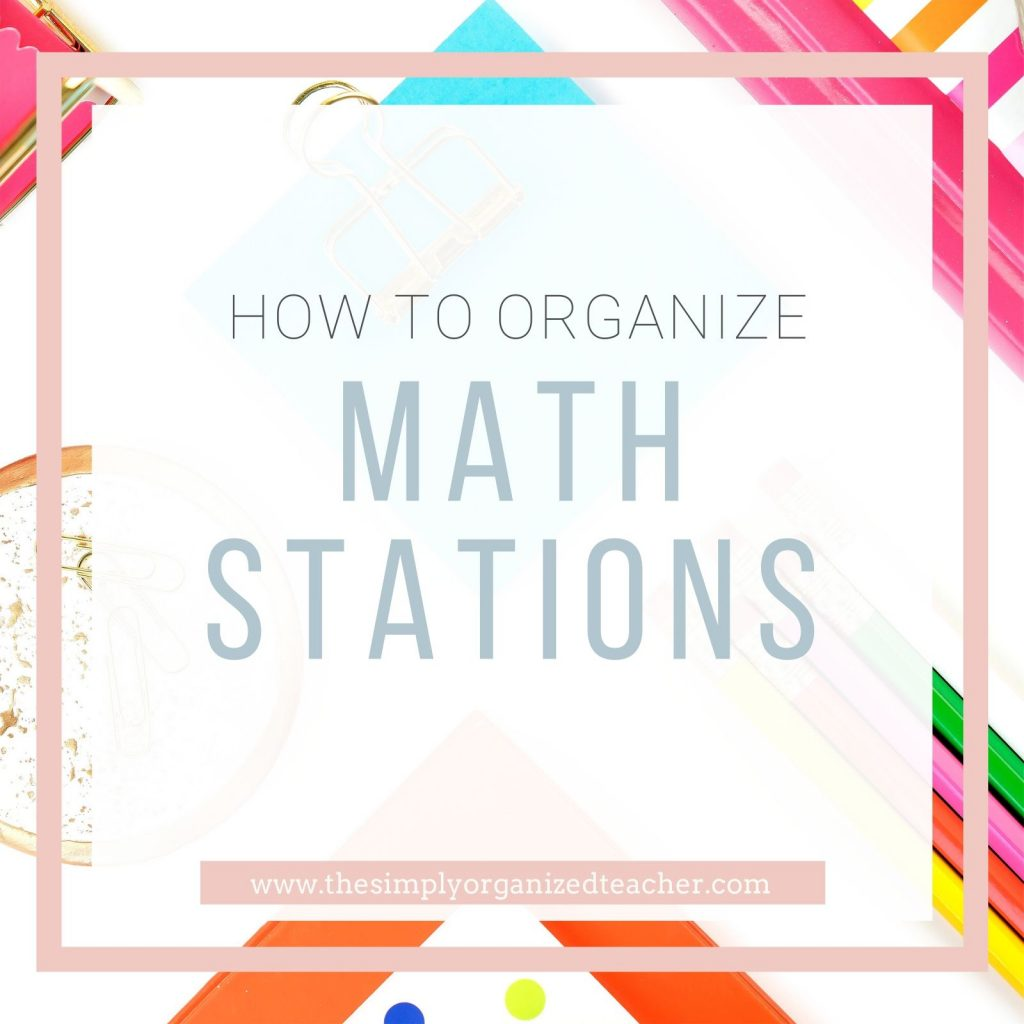 Text overlay: How to Organize Math Stations