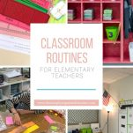 Establish routines for your elementary classroom with this list of must have classroom routines.