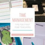 Looking to manage your time as a first year teacher more effectively? These steps will help you with time management and classroom organization.