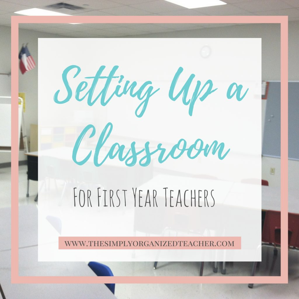 """Text Overlay: \""""Setting Up a Classroom for First Year Teachers\"""""""