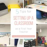 Setup your classroom with ease and organization by following these simple 5 steps.