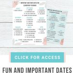 Looking to incorporate more fun into your classroom lesson plans, these dates are ways to add some fun to your lesson plans.