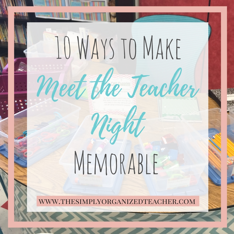"Text overlay: \""10 Ways to Make Meet the Teacher Night Memorable\"""