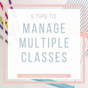 """Text overlay """"5 Ways to Manage Multiple Classes"""""""