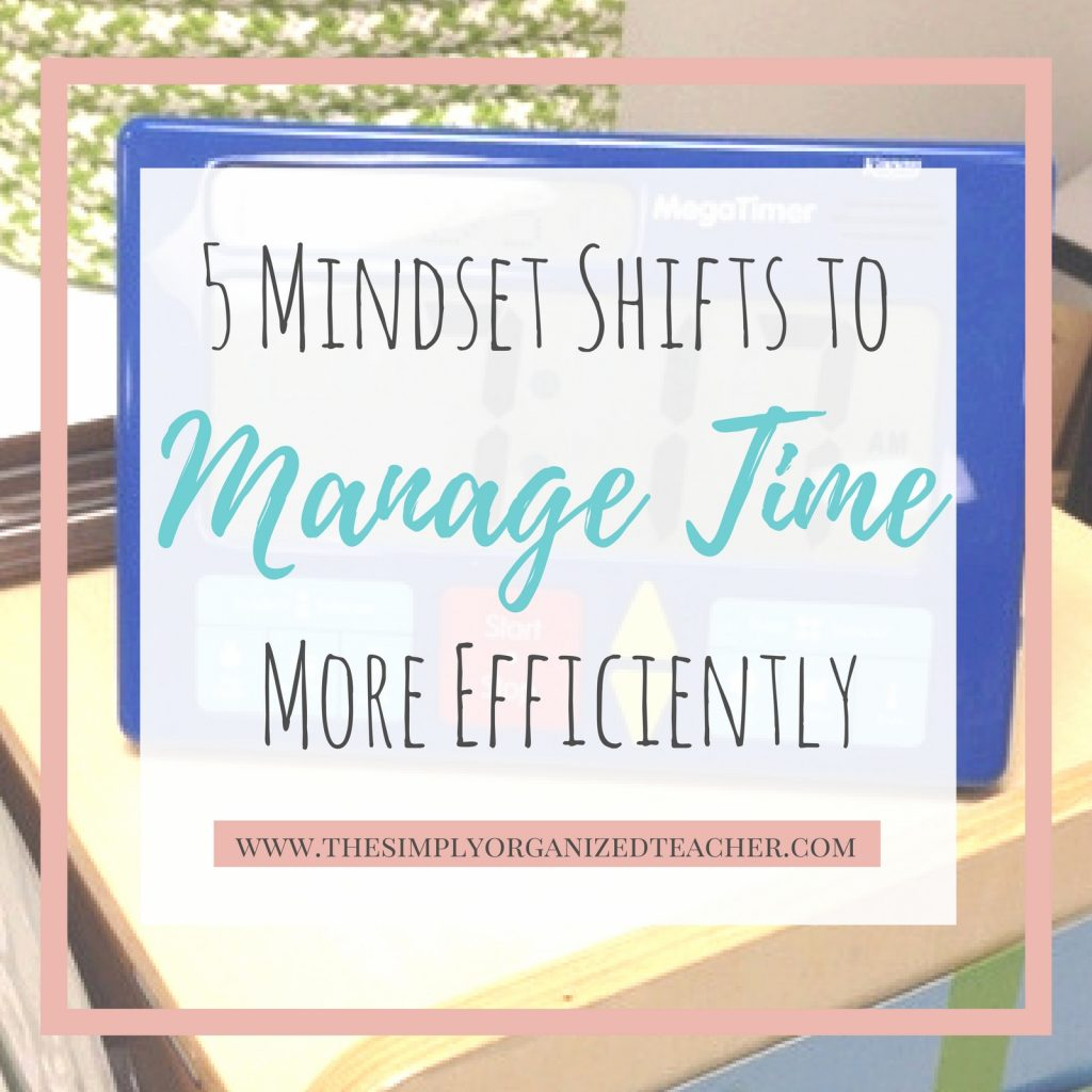 """Text overlay: \""""5 Mindset Shifts to Manage Time More Efficiently\"""""""