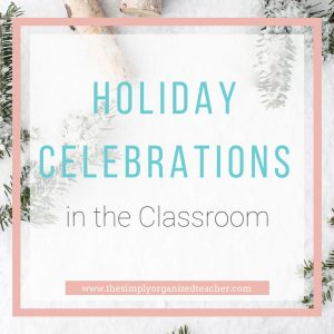 Looking to incorporate engaging and meaningful holiday celebrations in your classroom? This post shares some ideas that can work with all sorts of holiday celebrations to teach your students about various celebrations around the world.