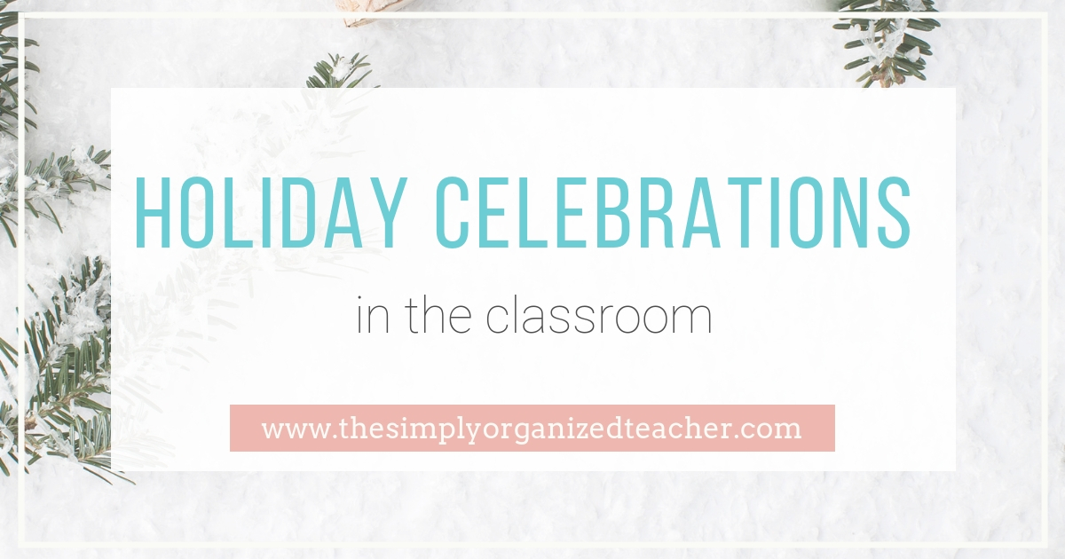"""Text overlay: \""""Holiday Celebrations in the Classoom\"""""""
