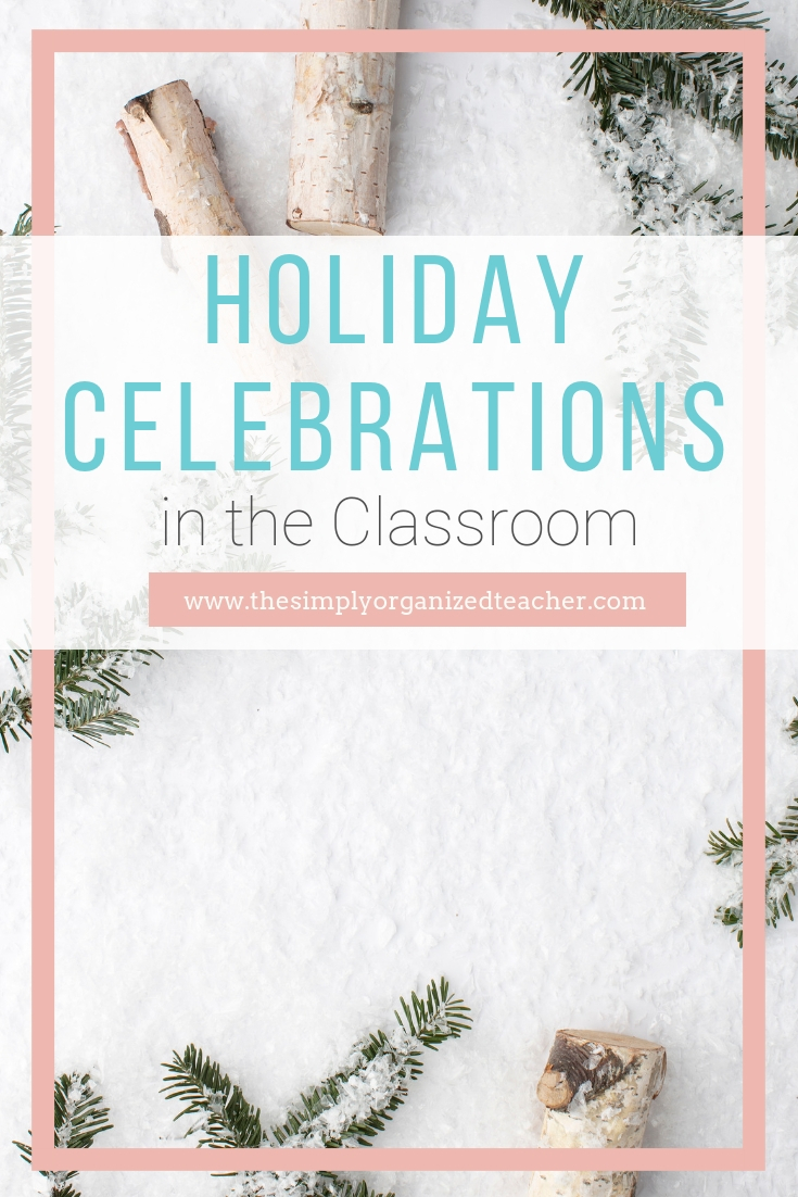 """Evergreens on snow. Text overlay: \""""Holiday Celebrations in the Classroom\"""""""