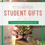 Classroom teachers can give their students practical and fun gifts for the holiday season.