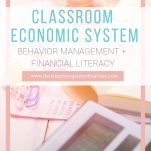 Classroom teachers can implement a fun and engaging behavior management system with this Classroom Economic and Behavior Management resource. This resource will help k-6 teachers implement a classroom economy, a positive behavior management system all while teaching personal financial literacy.