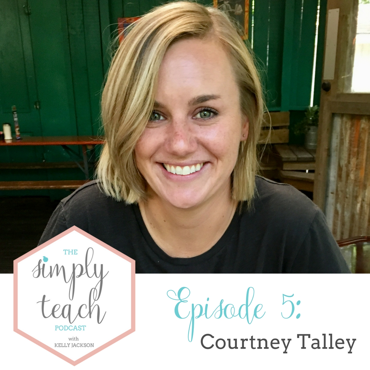 """A woman smiling for the camera. Text overlay: """"Simply Teach Podcast Episode 5 Courtney Talley"""""""