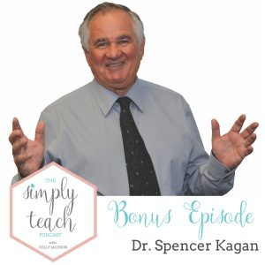 "Man smiling at camera. Text overlay: ""Simply Teach Podcast: Bonus Episode Dr. Spencer Kagan"""