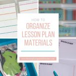 Classroom teachers can organize their lesson plans more effectively with these steps.
