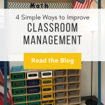 "Shelf in classroom. Text overlay: ""4 Simple Ways to Improve Classroom Management"" Button: ""Read the blog"""