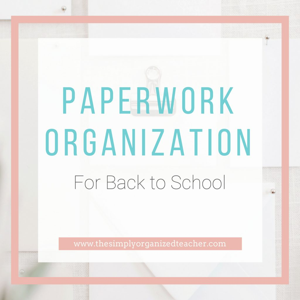 "Text overlay: ""Paperwork Organization for back to school.\"""