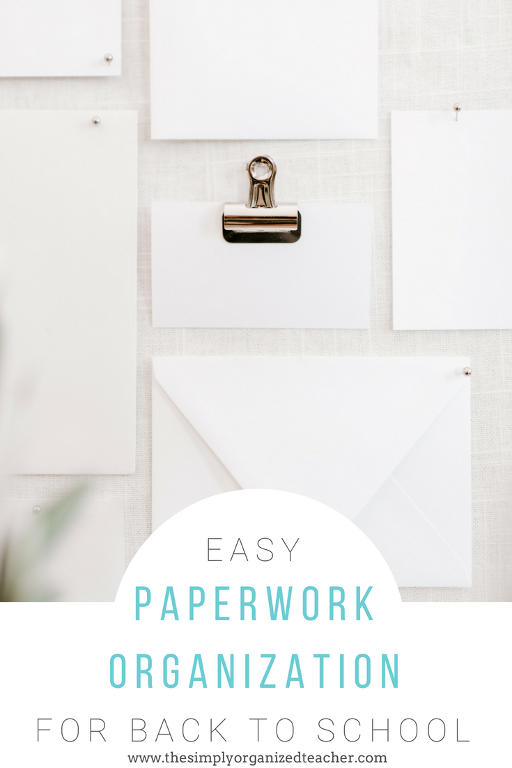 Papers on desk. Text overlay: Easy Paperwork Organization Tips for Back to School.