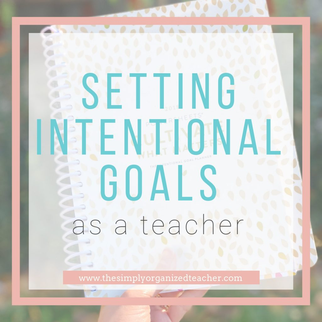 "PowerSheets planner. Text overlay: ""Setting Intentional Goals as a Teacher.\"""