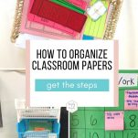 Feeling overwhelemed with all the papers in your classroom? Organize student papers with this simple workflow and free downloadble list.