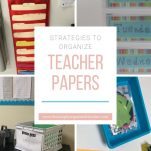 Looking to organize all the papers in your classroom? This post shares how you can organize teacher papers