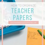 Organize teacher papers with these tips and practical steps.