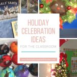 Classroom teachers can celebrate the holidays with fun and engaging winter and holiday activities.