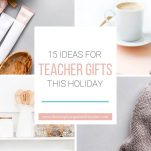 Gift the teachers in your life thoughtful, creative, and useful gifts with this list of ideas