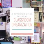 Create a more organized elementary classroom by implementing these 5 steps for organizing your classroom.