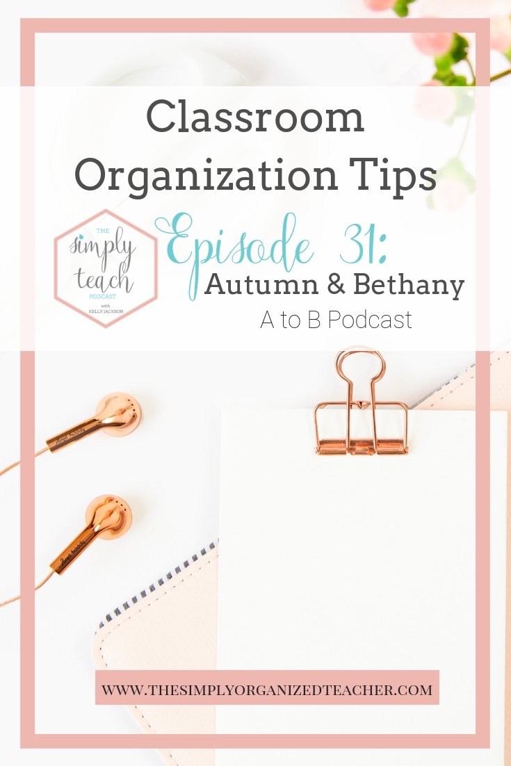 In today's episode we talk about organizing in the classroom. Autumn and Bethany share practical tips for classroom organization strategies. We also talk about ways to start the organization process when maybe it feels a bit overwhelming. The advice Autumn and Bethany share in this episode are applicable to teachers from elementary level and even into the high school level!