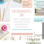 Classroom teachers can gain access to The Organizer's Bin, a resource library with classroom organization and classroom management digital products.