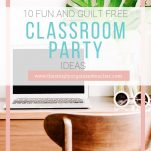Classroom Party ideas that are fun, unique, healthy, and different