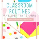 Establish routines for your elementary classroom with this list geared towards first year teachers.