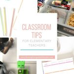 Classroom tips for teachers to help with classroom organization and management