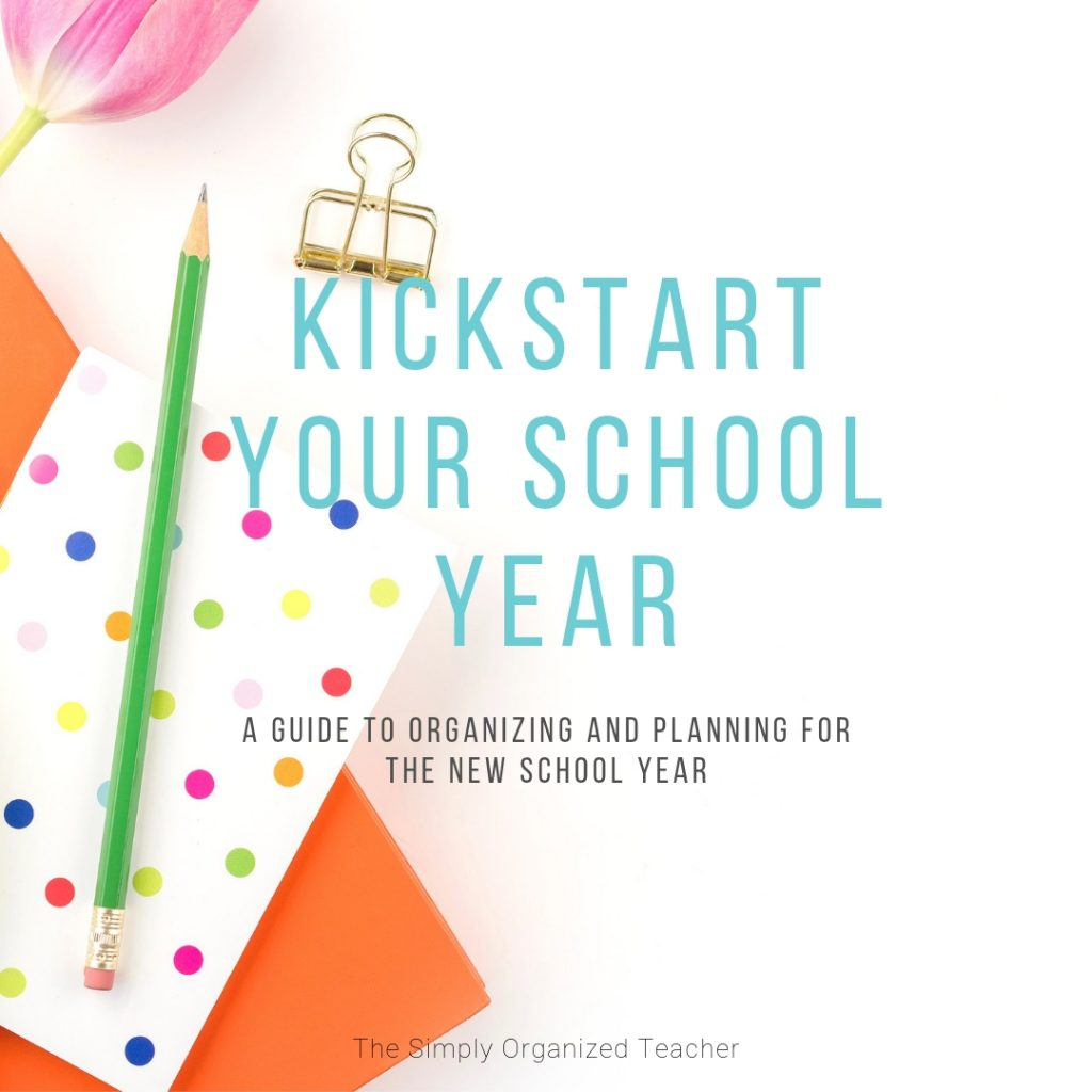 """Notepad and pencil on white background. Text overlay: \""""Kickstart Your School Year. A Guide to Organizing and Planning for the New School Year.\"""""""