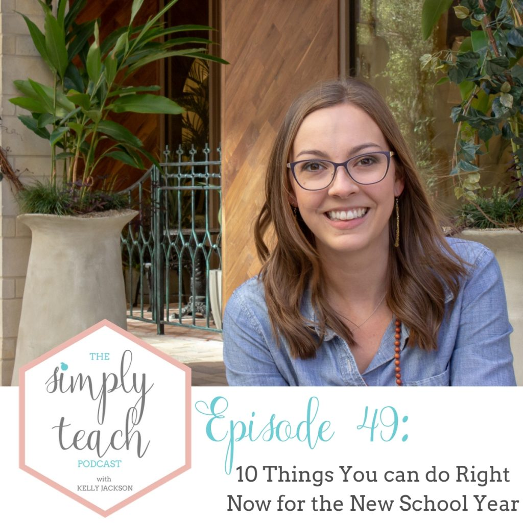 Get ahead for the upcoming school year by listening to this podcast with 10 tips for things you can be doing right now!
