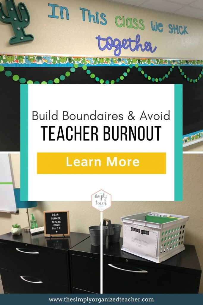 "Collage of classroom photos. Text overlay: ""Build boundaries and avoid teacher burnout"" Button: ""Learn more"""