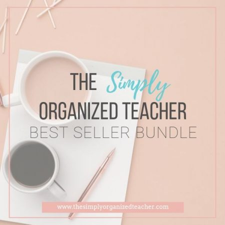 "Text overlay: ""The Simply Organized Teacher Best Seller Bundle"""