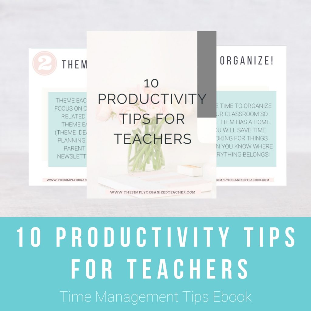 """Screen shot of resource. Text overlay: """"10 Productivity Tips for Teachers. Time Management Tips Ebook."""""""