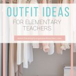 Looking for cute, comfortable and creative outfit ideas for elementary teachers. This guide gives a list of items needed and all the ways to combine them.
