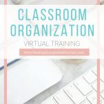 Classroom teachers can use these organization strategies to organize their classroom and maintain the organization.