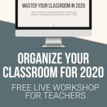 Looking to improve your classroom organization in the new school year? This free live workshop will help teachers create classroom organization and management plan for 2020.