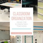 Looking for classroom organization ideas? Here are the best classroom organization ideas, tips, and resources to help you organize your classroom.