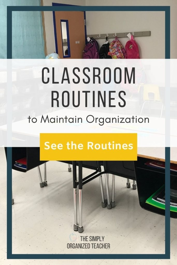 "Classroom photo. Text overlay: ""Classroom Routines to Maintain Organization"" Button: ""See the routines"""