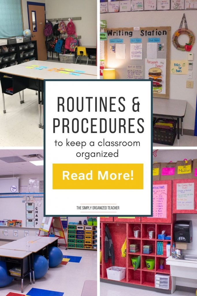 "Collage of classroom photos. Text overlay: ""Routines and Procedures to Keep a Classroom Organized"" Button: ""Read more"""