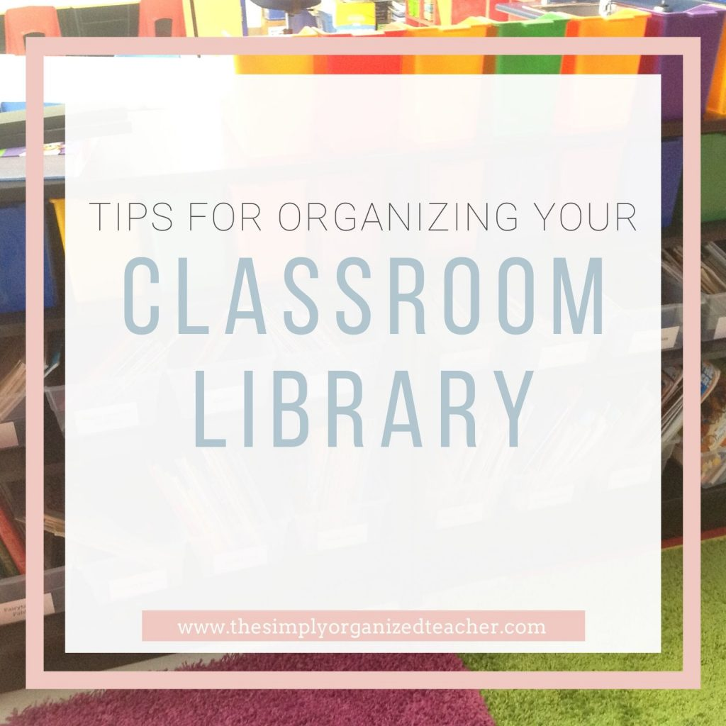 Text overlay: Tips for Organizing Your Classroom Library