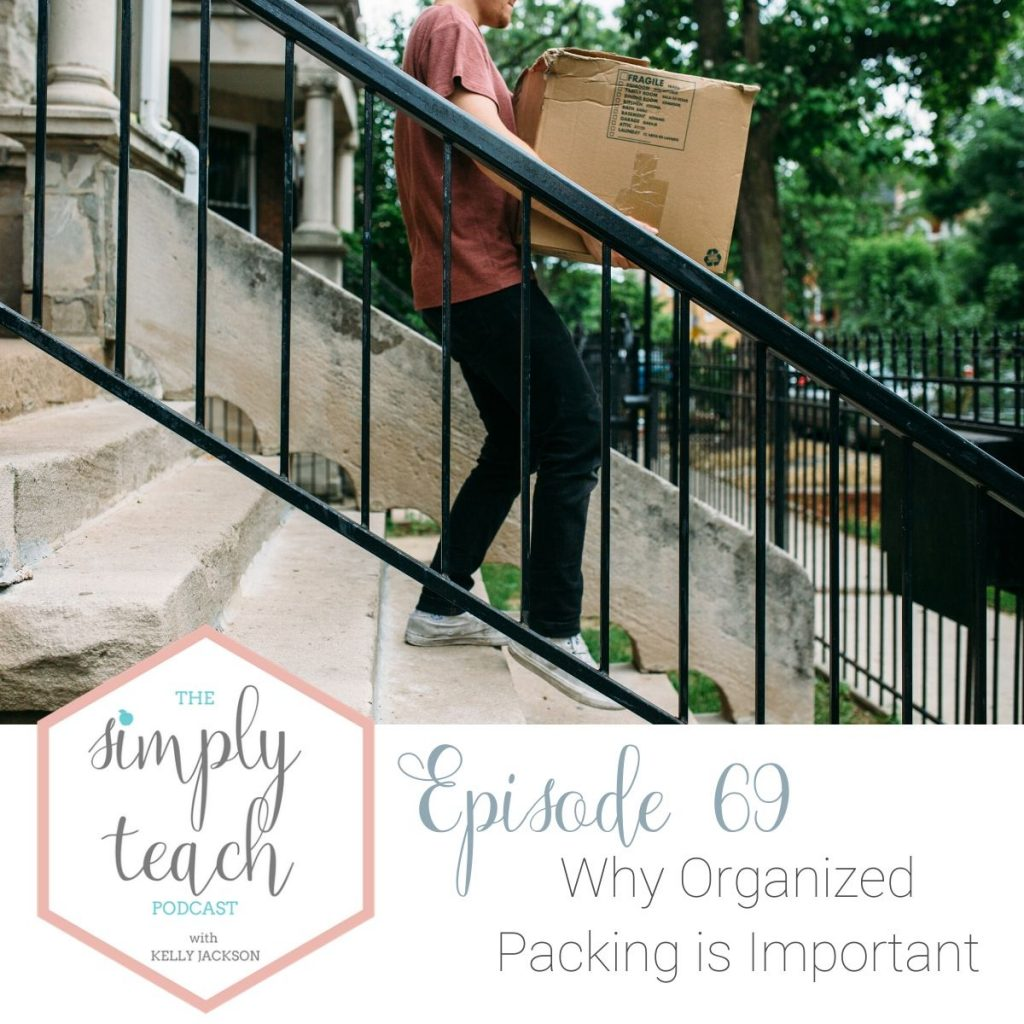 "Person carrying box down steps. ""Simply Teach Podcast. Episode 69- Why Organized Packing is Important"""