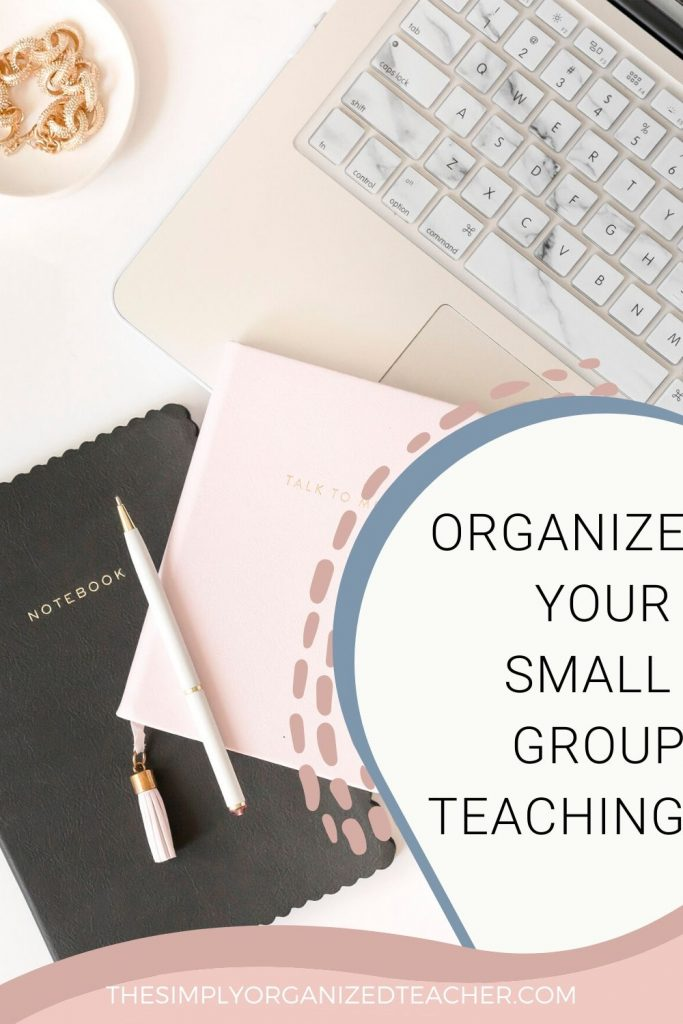 Classroom teachers should have organized small group teaching areas. This post will share all the must have items and how to organize them!